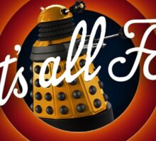 That's all Folks Parody- Dalek Sticker