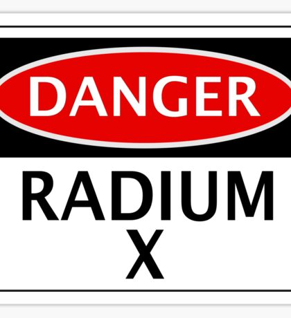 DANGER RADIUM X FAKE ELEMENT FUNNY SAFETY SIGN SIGNAGE Sticker