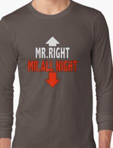 Mr. ALL NIGHT Long Sleeve T-Shirt
