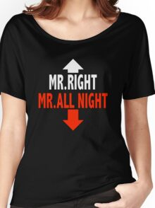Mr. ALL NIGHT Women's Relaxed Fit T-Shirt