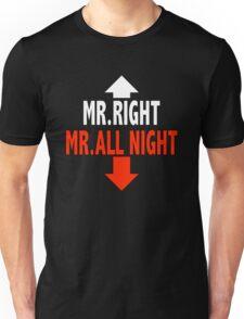 Mr. ALL NIGHT Unisex T-Shirt