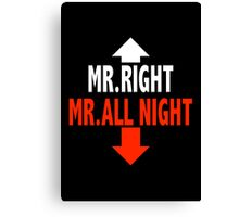 Mr. ALL NIGHT Canvas Print