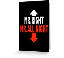 Mr. ALL NIGHT Greeting Card