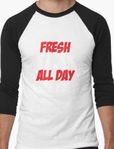 Fresh Kicks All day Everyday Men's Baseball ¾ T-Shirt