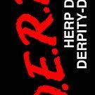 DERP (Decal) by BiggStankDogg