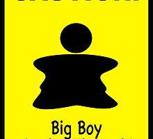 Big Boy by cautionsign