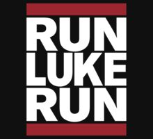 RUN LUKE RUN (White font) T-Shirt