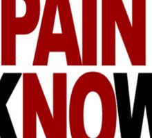 No Pain No Gain Sticker