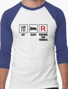 Eat, Sleep, Prepare for Trouble! T-Shirt