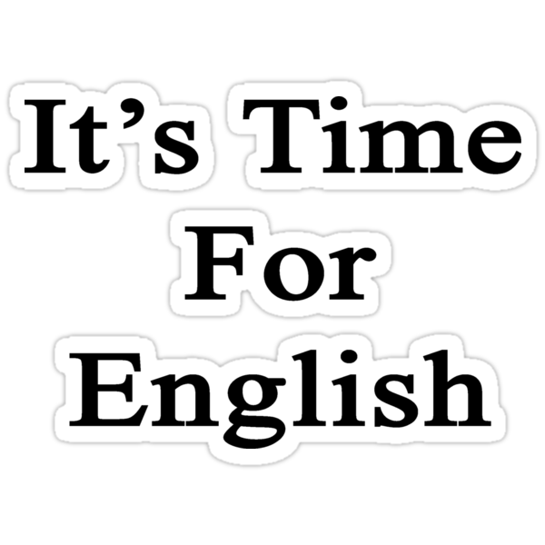 It's Time For English by supernova23