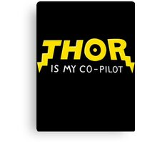 Thor is my Co-Pilot Canvas Print