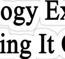 Geology Exam? Bring It On  Sticker