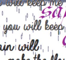 And rain will make the flowers... Sticker