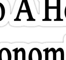 I'm Engaged To A Hot Economics Teacher  Sticker