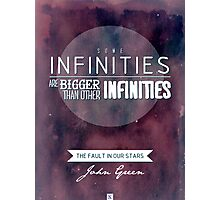 """Some infinities.."" from the book The Fault In Our Stars by John Green. Photographic Print"