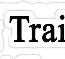 Best Pig Trainer Alive  Sticker