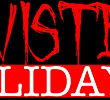 Twisted Holidays  Sticker