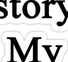 Teaching History Is My Therapy  Sticker