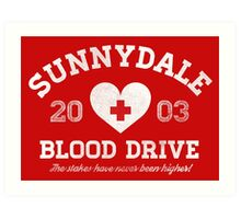 Sunnydale Blood Drive Art Print