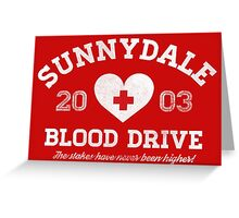 Sunnydale Blood Drive Greeting Card