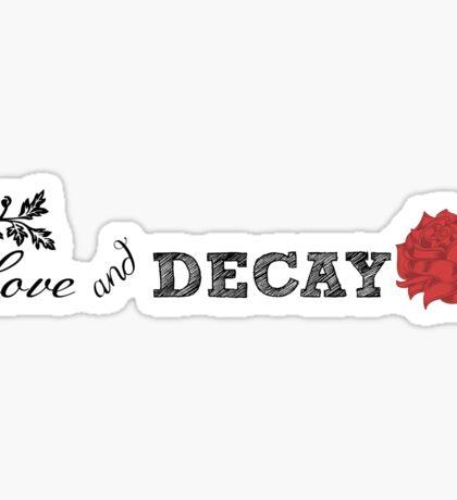 Love & Decay #1 Sticker