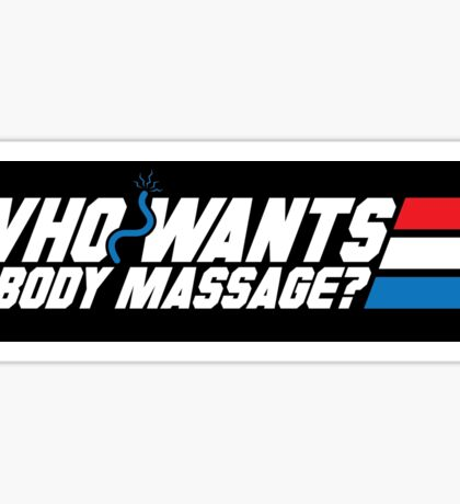 Who Wants a Body Massage? (STICKER) Sticker