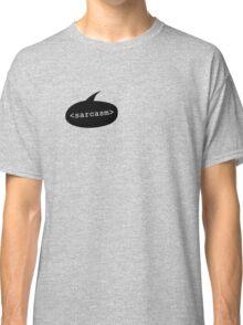 <sarcasm> Classic T-Shirt