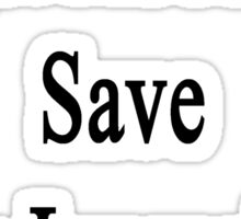 Forget About Me Save My Journalist  Sticker