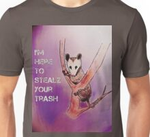 I'm Here To Stealz Your Trash, Possum Unisex T-Shirt