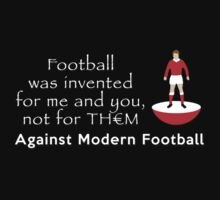 Football for me and you, not for th€m by oldschool
