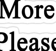 No More Art Please  Sticker