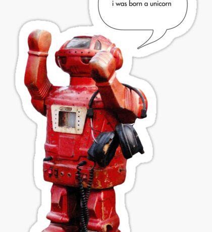 Bibot Robot- i was born a unicorn Sticker