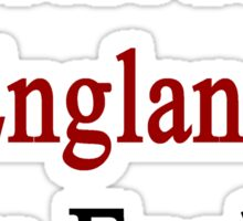 I'm Not From England I Am England  Sticker