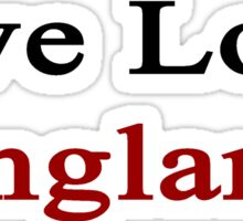 Live Love England  Sticker