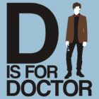 D is for Doctor by ScottW93