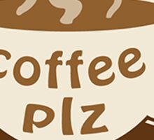 coffee plz Sticker