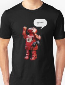 Bibot Robot- what's cooking ugly? T-Shirt