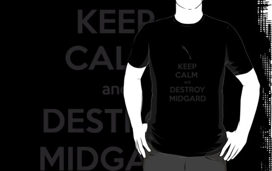 Keep Calm and Destroy Midgard (Sceptre) by starlitfury