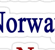 I'm Not From Norway I Am Norway  Sticker