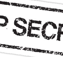 Top secret, black grunge stamp Sticker