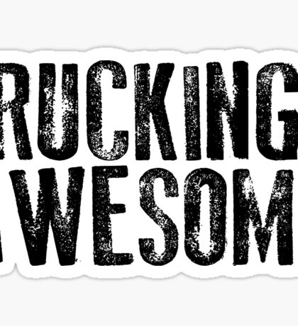 Rucking Awesome Sticker