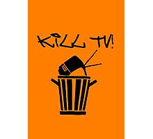 Kill TV [2] by Chillee Wilson Photographic Print