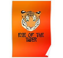 Eye of the Tiger by Chillee Wilson Poster