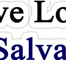Live Love El Salvador  Sticker