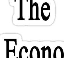 My Brother Is The Best Economics Teacher  Sticker