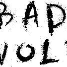 Bad Wolf by ginamitch