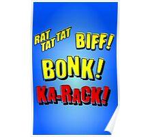 Cartoon RAT TAT TAT, BIFF! BONK! KA-RACK! by Chillee Wilson Poster
