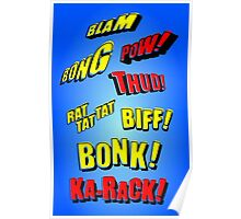 Cartoon BLAM, BONG, POW! THUD! RAT TAT TAT, BIFF! BONK! KA-RACK! by Chillee Wilson Poster
