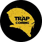 A Trap is Coming - sticker by R-evolution GFX