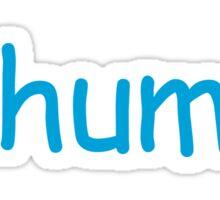 hi human Sticker